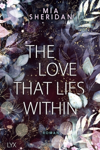 978-3-7363-1643-0_Mia Sheridan_The Love that Lies Within